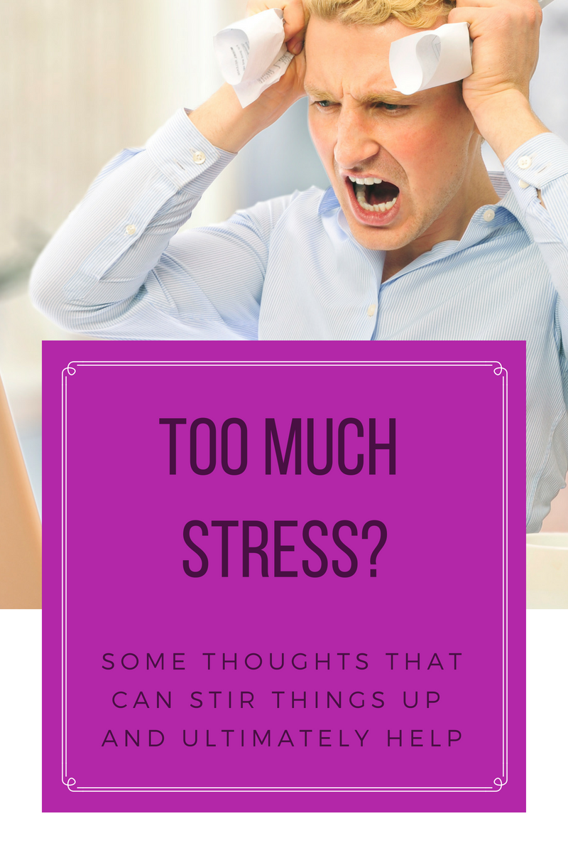 Too much stress?
