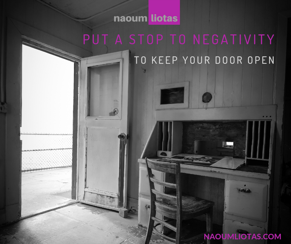 Put a stop to negativity to keep your door open
