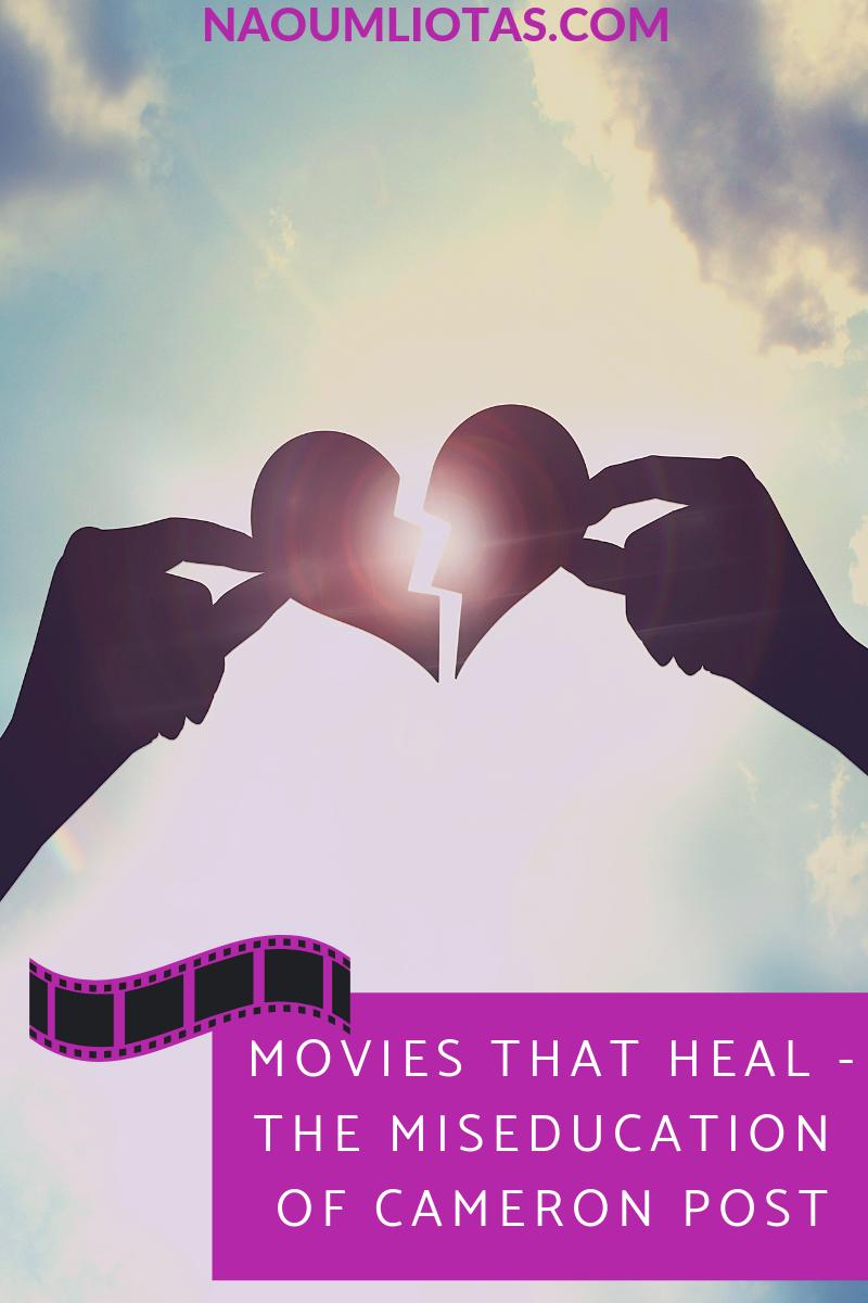 Healing Movies - Miseducation Cameron Post
